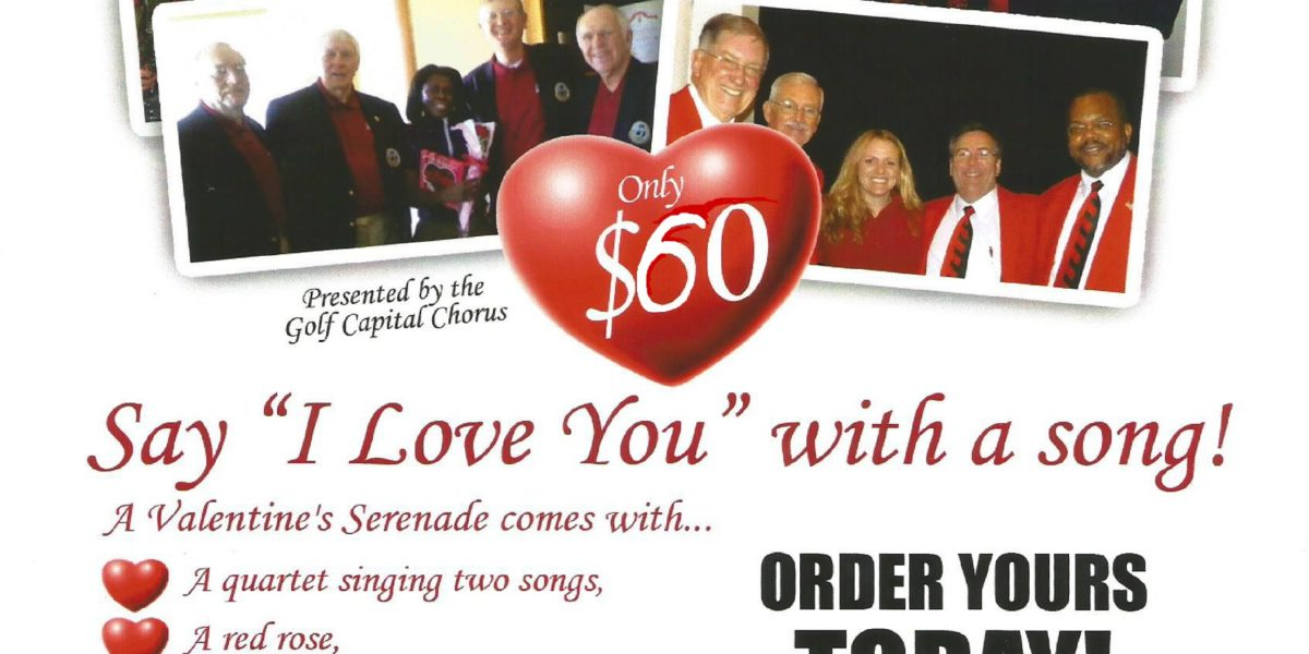 Say I Love You With a Song! Singing Valentines from the Golf Capital Chorus